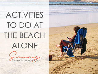 Activities to Do At the Beach Alone